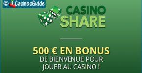 Casino Share, en ligne depuis 2006, vous propose 500 €/$/£/C$ de bonus.